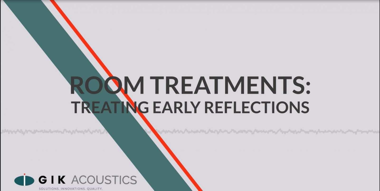 Room Acoustics - Treating first reflections title screen